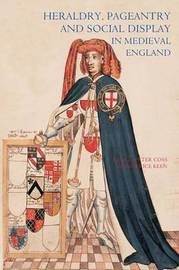 Heraldry, Pageantry and Social Display in Medieval England image