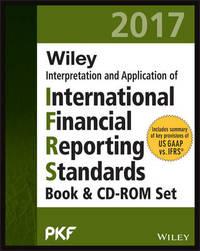Wiley IFRS 2017 Interpretation and Application of IFRS Standards Set by PKF International Ltd
