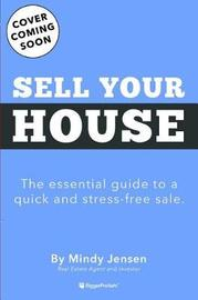 How to Sell Your Home by Mindy Jensen