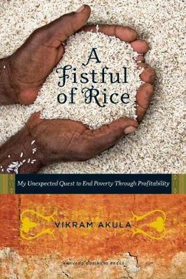 A Fistful of Rice by Vikram Akula image