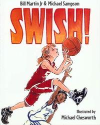 Swish! by Bill Martin