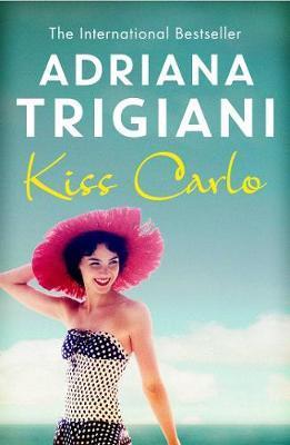 Kiss Carlo by Adriana Trigiani image
