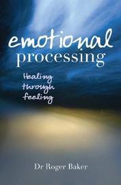 Emotional Processing by Roger Baker image