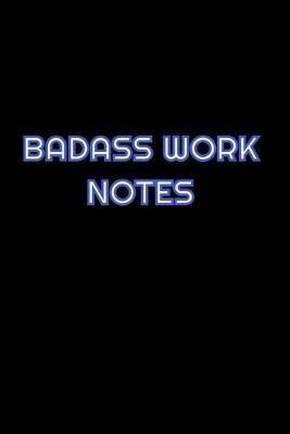 Badass Work Notes by Simply Career Notebooks