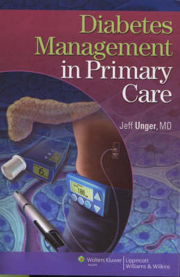 Diabetes Management in Primary Care by Jeff Unger, M.D. image