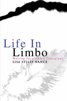 Life in Limbo by Lisa Stiles Nance