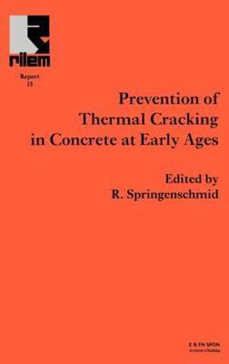 The Prevention of Thermal Cracking in Concrete at Early Ages by R. Springenschmid image