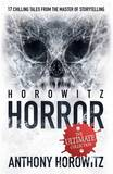 Horowitz Horror by Anthony Horowitz
