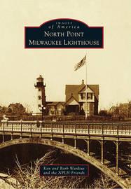 North Point Milwaukee Lighthouse by Ken Wardius