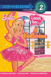 I Can Be... a Ballerina by Christy Webster