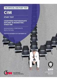 CIM 12 Managing Corporate Reputation by BPP Learning Media
