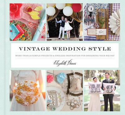 Vintage Wedding Style by Elizabeth Demos
