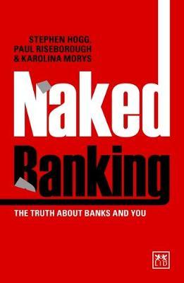 Naked Banking by Stephen Hogg image