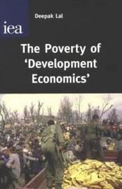 The Poverty of Development Economics by Deepak Lal image