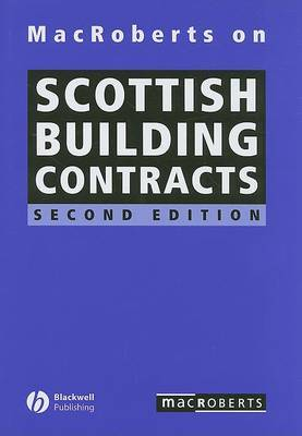 MacRoberts on Scottish Building Contracts by MacRoberts