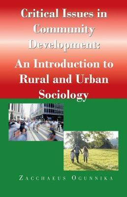 Critical Issues in Community Development by Zacchaeus Ogunnika