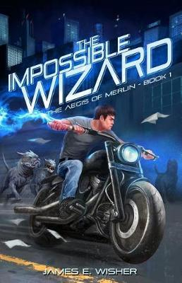 The Impossible Wizard by James E Wisher image