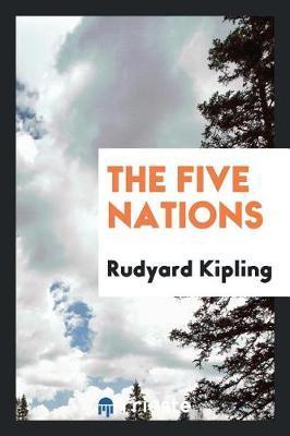 The Five Nations by Rudyard Kipling image