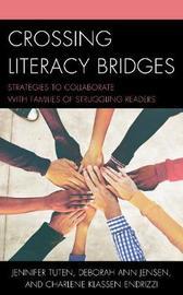 Crossing Literacy Bridges by Jennifer Tuten image