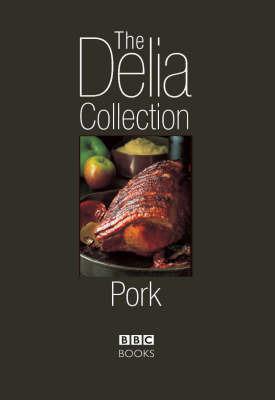 The Delia Collection: Pork by Delia Smith image