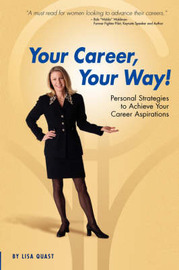 Your Career, Your Way by Lisa, Quast image