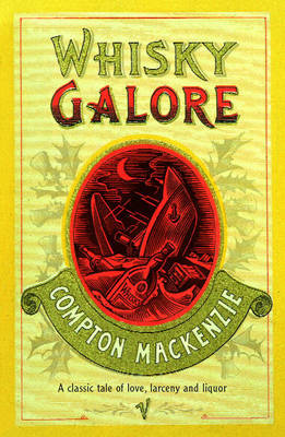 Whisky Galore by Sir Compton Mackenzie image