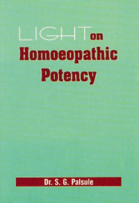 Lights on Homoeopathic Potency: Watch Out Every Dose image