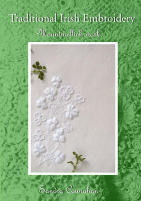 Traditional Irish Embroidery: Mountmellick Work by Sandra Counahan