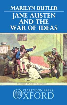 Jane Austen and the War of Ideas by Marilyn Butler image