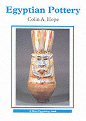 Egyptian Pottery by Colin Hope