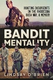 Bandit Mentality by Lindsay O'Brien