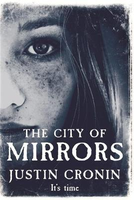 The City of Mirrors by Justin Cronin image