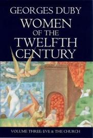 Women of the Twelfth Century by Georges Duby image