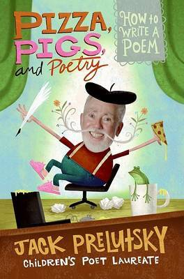 Pizza Pigs And Poetry by Jack Prelutsky image