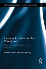 Financial Exclusion and the Poverty Trap by Pamela Lenton