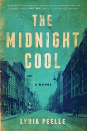 The Midnight Cool by Lydia Peelle image