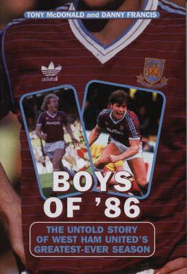 Boys Of '86 by Tony McDonald