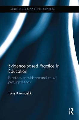 Evidence-based Practice in Education by Tone Kvernbekk image