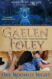 One Moonlit Night (Moonlight Square by Gaelen Foley image
