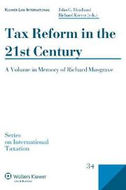 Tax Reform in the 21st Century