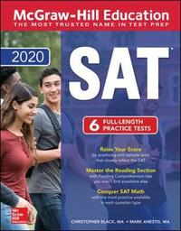 McGraw-Hill Education SAT 2020 by Christopher Black