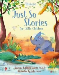 Just So Stories for Little Children by Various ~