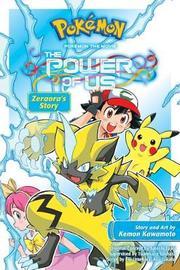 Pokemon the Movie: The Power of Us: Zeraora's Story by Kemon Kawamoto