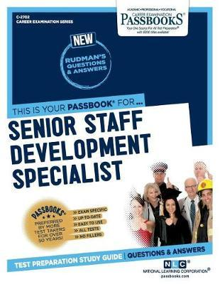 Senior Staff Development Specialist, 2702 by National Learning Corporation