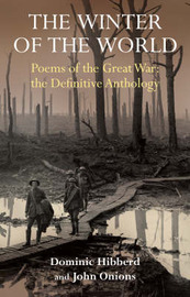 The Winter of the World: The Poems of the First World War by Dominic Hibberd image