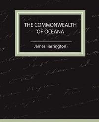 The Commonwealth of Oceana by Harrington James Harrington image