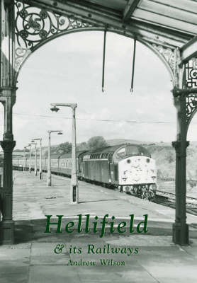 Hellifield and Its Railways by Andrew Wilson image
