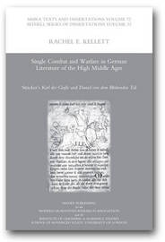 Single Combat and Warfare in German Literature of the High Middle Ages by Rachel E. Kellett image