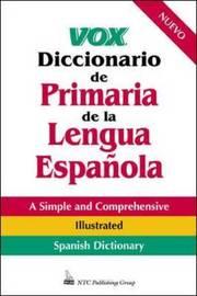 Vox Diccionario De Primaria De La Lengua Espanola by NTC