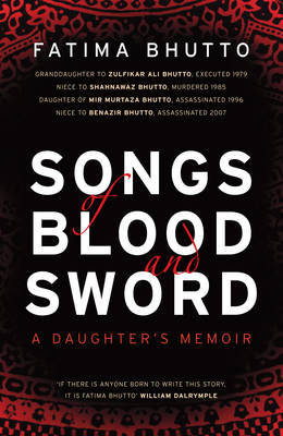 Songs of Blood and Sword by Fatima Bhutto image